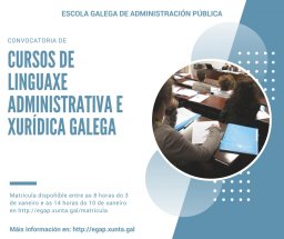A EGAP convoca 2 cursos de galego para o persoal de xustiza que preste servizos fóra da CA de Galicia